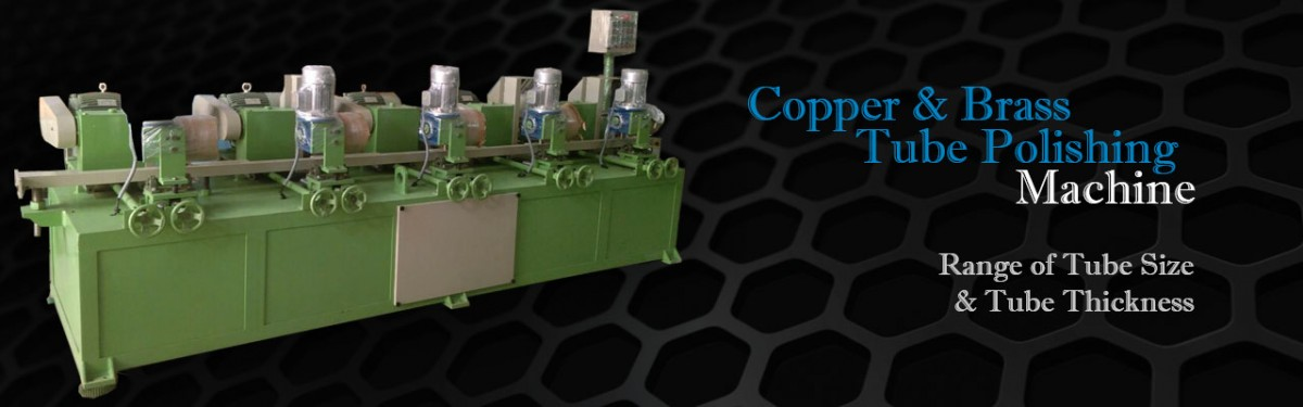 Copper & Brass Tube Polish Machine